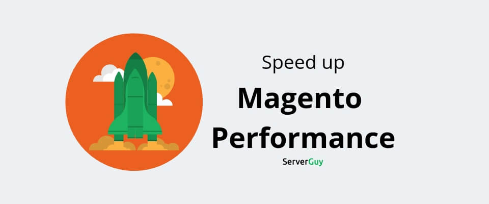 Speed up Magento: 11 Life-Saving Tips for Magento Store Owners