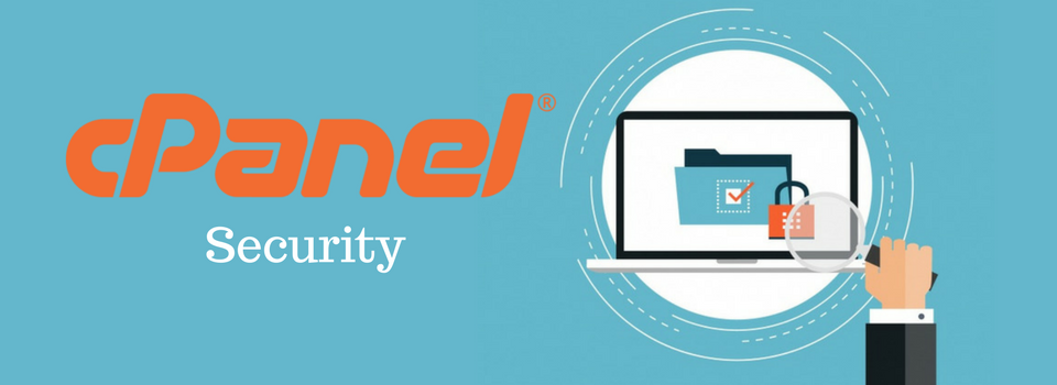 cPanel Security: 7 Best Ways to Secure