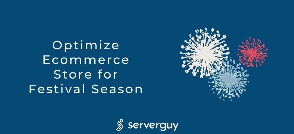 Optimize Ecommerce Store for Festival Season