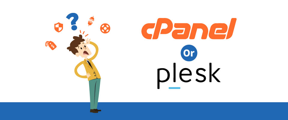 Plesk vs cPanel: Which is The Best Web Hosting Control Panel?