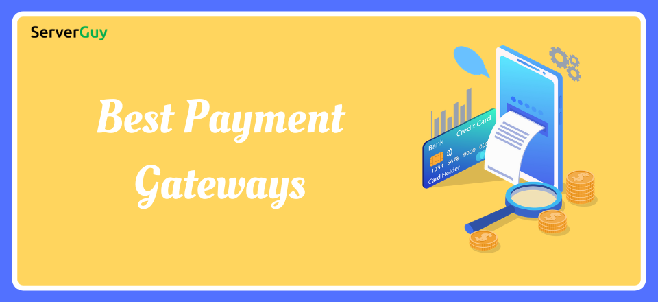 Best Payment Gateways for eCommerce and Dropshipping Store
