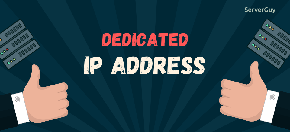 What is Dedicated IP Address? Why do you Need it?