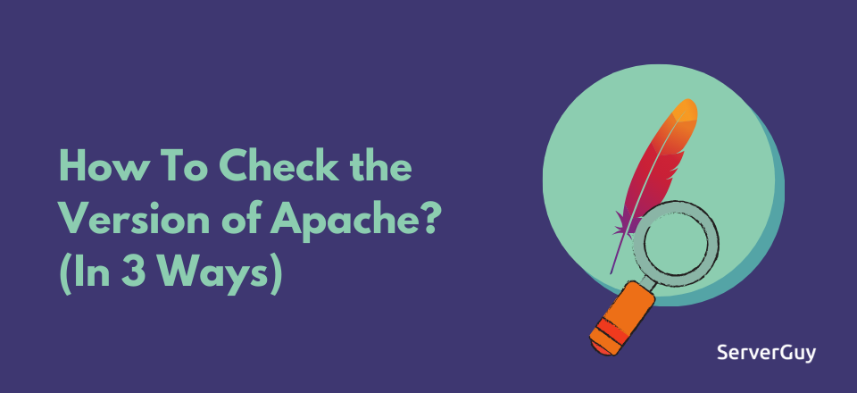 Check the Version of Apache
