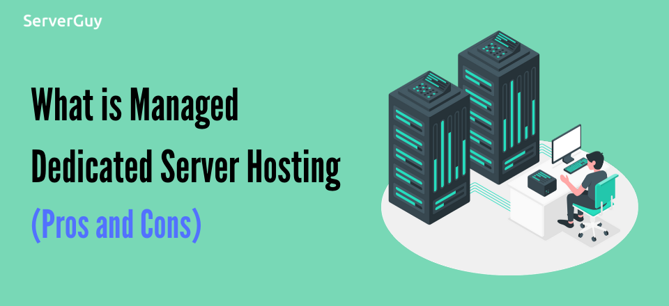 what is managed dedicated server hosting
