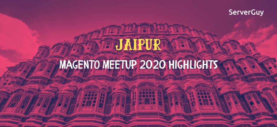 Magento Meetup Jaipur 2020