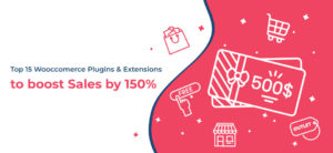 top 15 woocommerce plugins to increase sales