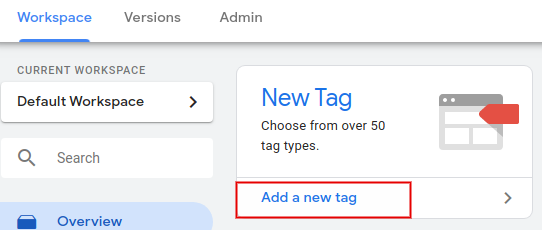create tag 1 Google Tag Manager