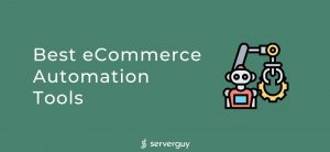 eCommerce Automation Tools
