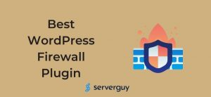 Best WordPress Firewall Plugin